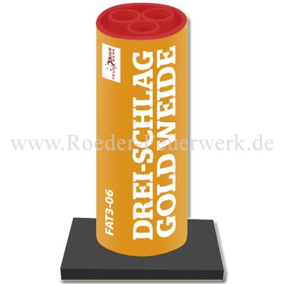 Drei-Schlag Goldweide Einzelschuss Bombenrohre Röder Feuerwerk